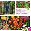 TOUT ALLANT VERT: Produire tous ses légumes, toute l\'année, édition Terre Vivante